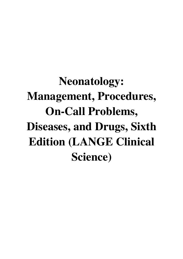 (2009) Neonatology (PDF) Management, Procedures, On-Call