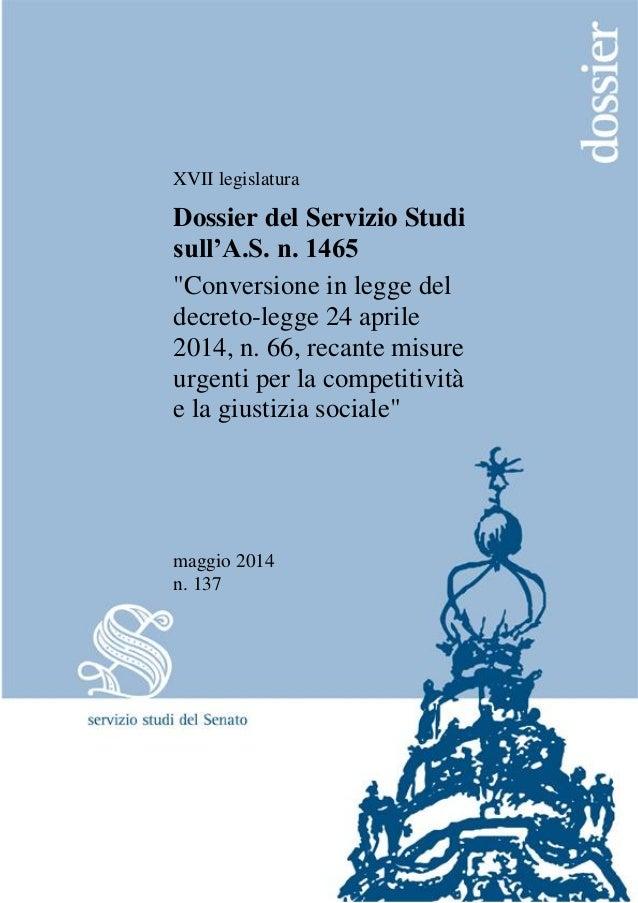 """XVII legislatura Dossier del Servizio Studi sull'A.S. n. 1465 """"Conversione in legge del decreto-legge 24 aprile 2014, n. 6..."""