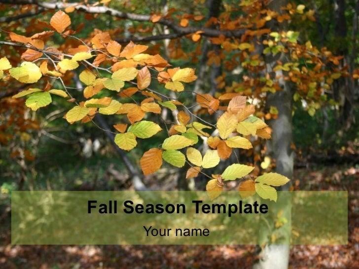 Fall Season Template Your name