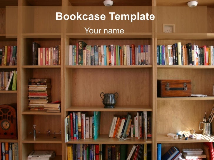 Bookcase Template    Your name
