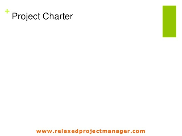 www.relaxedprojectmanager.com + Project Charter