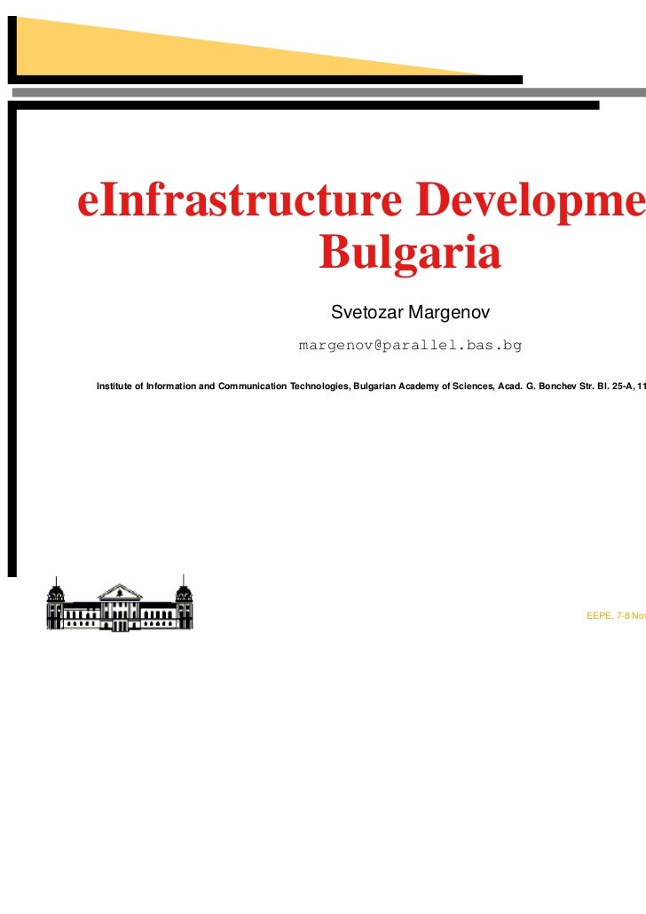 eInfrastructure Development in           Bulgaria                                                    Svetozar Margenov    ...