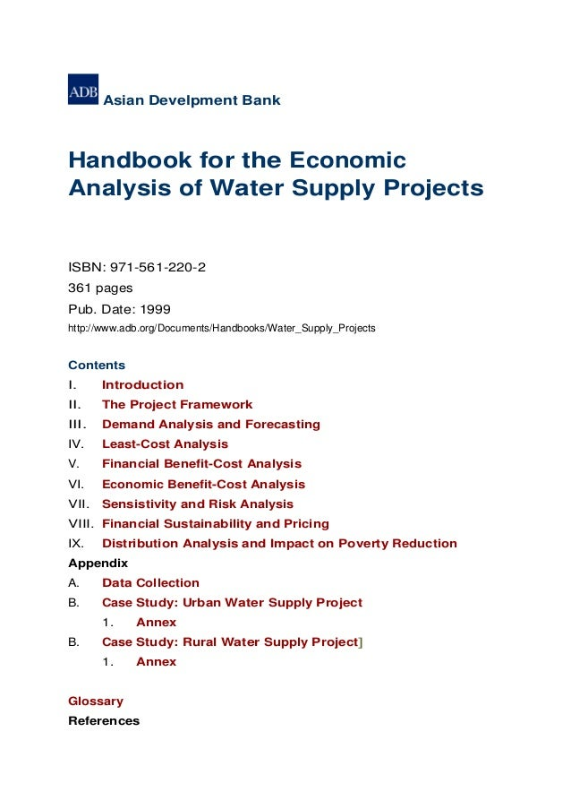 Asian Develpment BankHandbook for the EconomicAnalysis of Water Supply ProjectsISBN: 971-561-220-2361 pagesPub. Date: 1999...