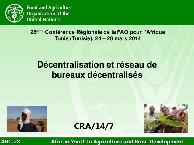 ARC-28 African Youth In Agriculture and Rural Development 28eme Conférence Régionale de la FAO pour l'Afrique Tunis (Tunis...