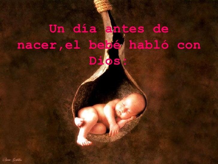 Un día antes de nacer,el bebé habló con Dios: