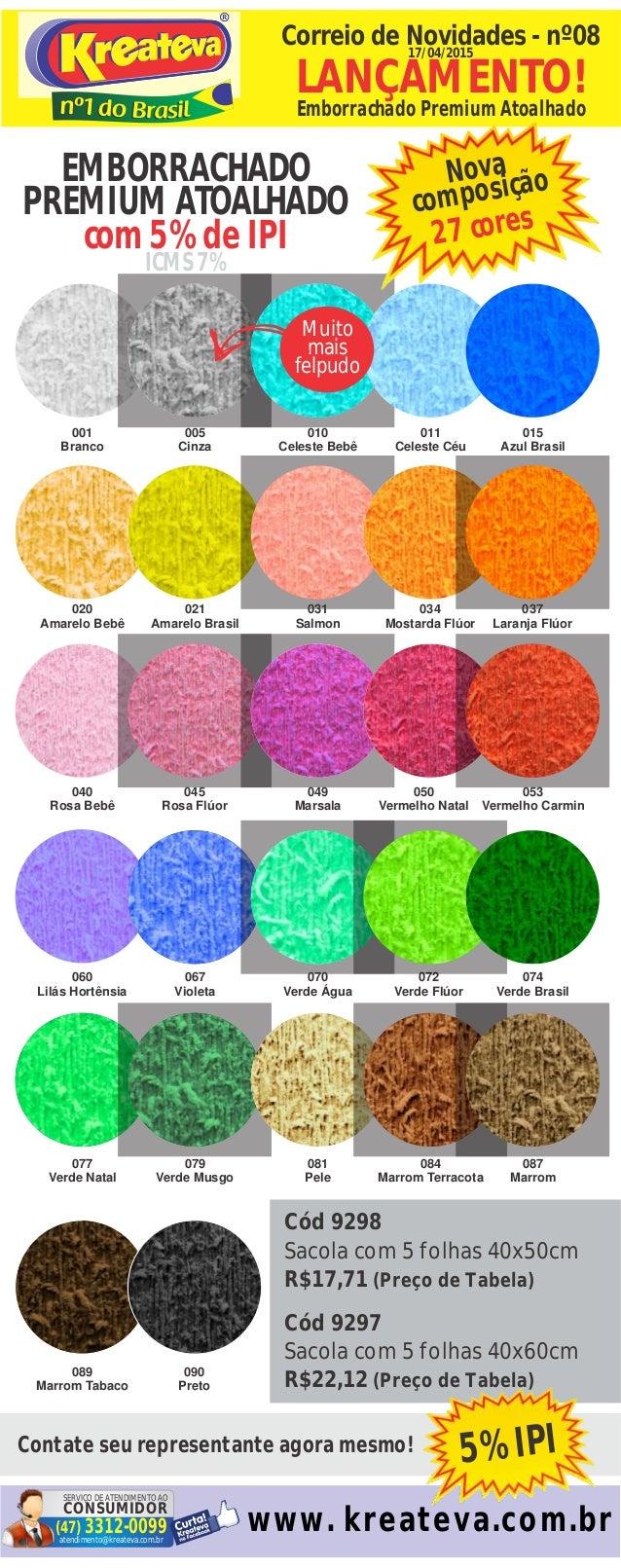 Cód 9298 Sacola com 5 folhas 40x50cm R$17,71 (Preço de Tabela) Cód 9297 Sacola com 5 folhas 40x60cm R$22,12 (Preço de Tabe...