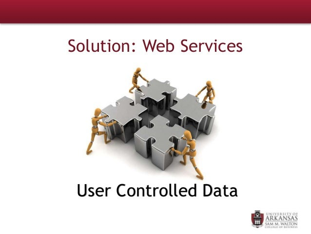 Solution: Web Services User Controlled Data