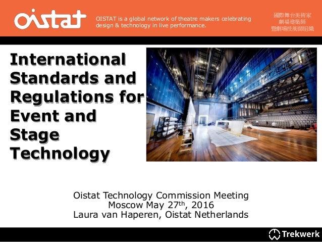 國際舞台美術家 劇場建築師 暨劇場技術師組織 OISTAT is a global network of theatre makers celebrating design & technology in live performance. I...