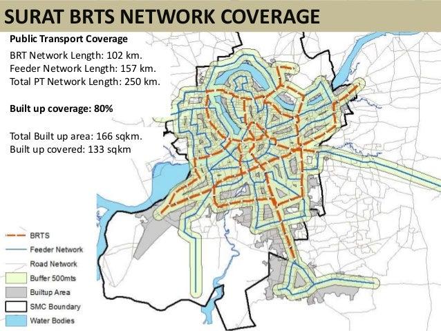 Public Transport CoverageBRT Network Length: 102 km.Feeder Network Length: 157 km.Total PT Network Length: 250 km.Built up...