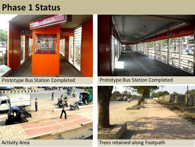 Phase 1 StatusPrototype Bus Station Completed Prototype Bus Station CompletedActivity Area Trees retained along Footpath