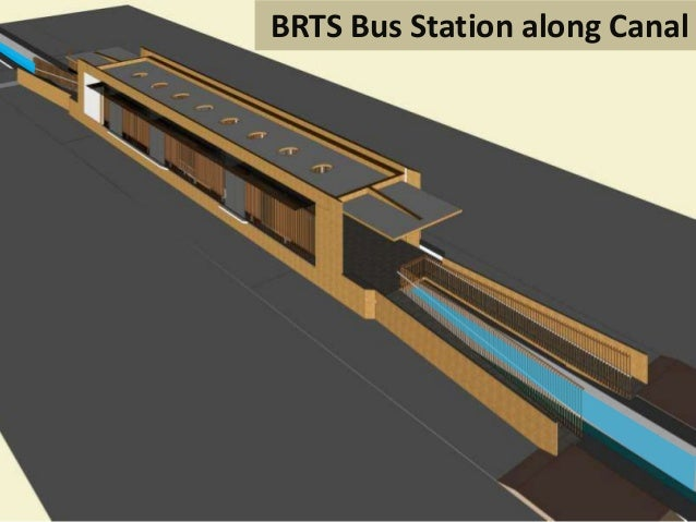 BRTS Bus Station along Canal