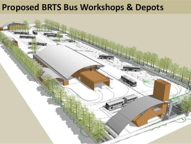 Workshop and depot at BhestanProposed BRTS Bus Workshops & Depots