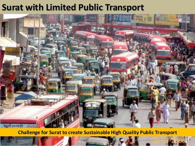 Challenge for Surat to create Sustainable High Quality Public TransportSurat with Limited Public Transport