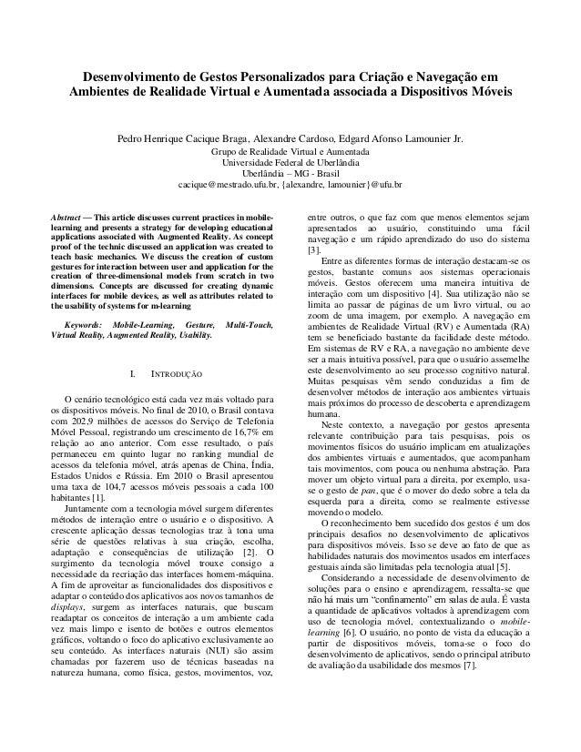 Desenvolvimento de Gestos Personalizados para Criação e Navegação em Ambientes de Realidade Virtual e Aumentada associada ...
