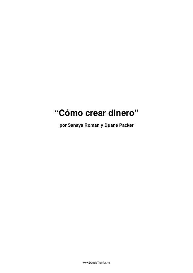 """""""Cómo crear dinero"""" por Sanaya Roman y Duane Packer"""
