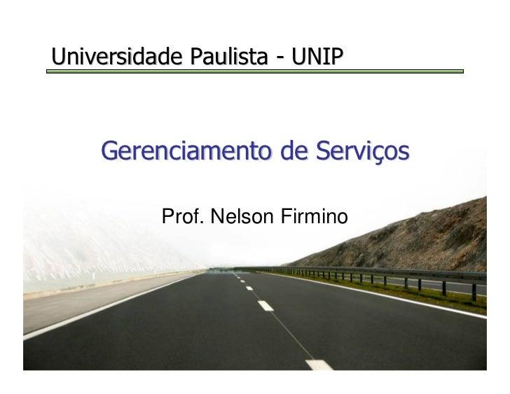 Universidade Paulista - UNIP                                                                         Gerenciamento de Serv...