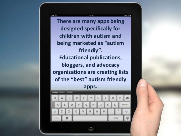 Ipads For Autism Best Autism Education >> Technology Ipads And Autism A Discussion Piece