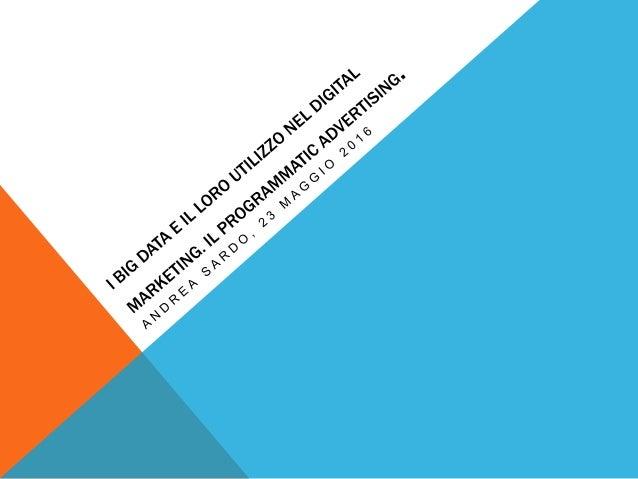 INDICE -Il digital marketing nel 2016 - il paradigma della visibilità online dagli esordi ai giorni nostri -Che cos'è il p...