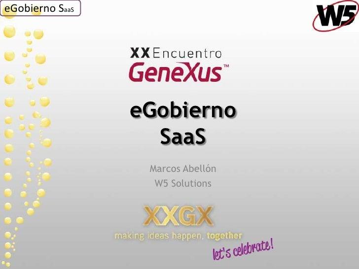 eGobiernoSaaS<br />Marcos Abellón<br />W5 Solutions<br />