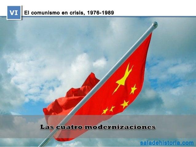 El comunismo en crisis, 1976‑1989VIVI saladehistoria.com