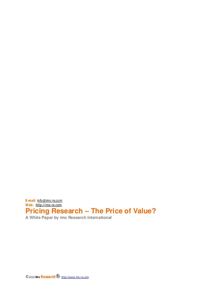 Chapter: ESTABLISHING VALUE – A JOB NOT WELL DONEE-mail: info@imc-re.comWeb: http://imc-re.comPricing Research – The Price...