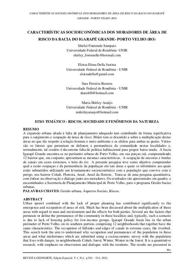 CARACTERÍSTICAS SOCIOECONÔMICAS DOS MORADORES DE ÁREA DE RISCO DA BACIA DO IGARAPÉ  GRANDE- PORTO VELHO (RO)  501  REVISTA...