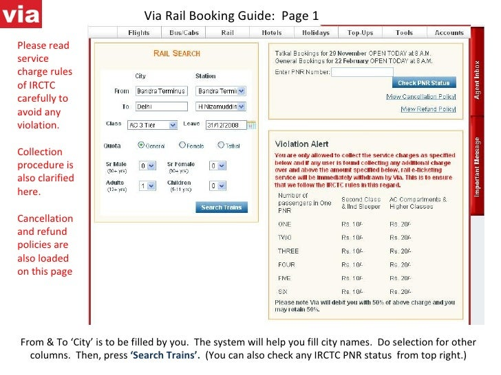 Via Rail Booking Guide:  Page 1 From & To 'City' is to be filled by you.  The system will help you fill city names.  Do se...