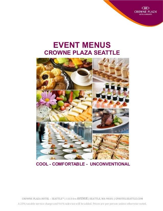 Crowne Plaza Seattle Downtown Catering Menus