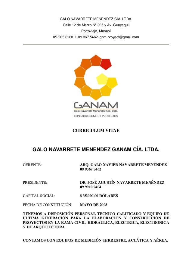 GALO NAVARRETE MENENDEZ CÍA. LTDA. Calle 12 de Marzo Nº 325 y Av. Guayaquil Portoviejo, Manabí 05-265 6160 / 09 367 5462 g...