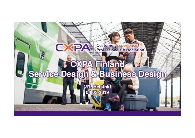 CXPA Finland Service Design & Business Design VR, Helsinki 04.03.2019