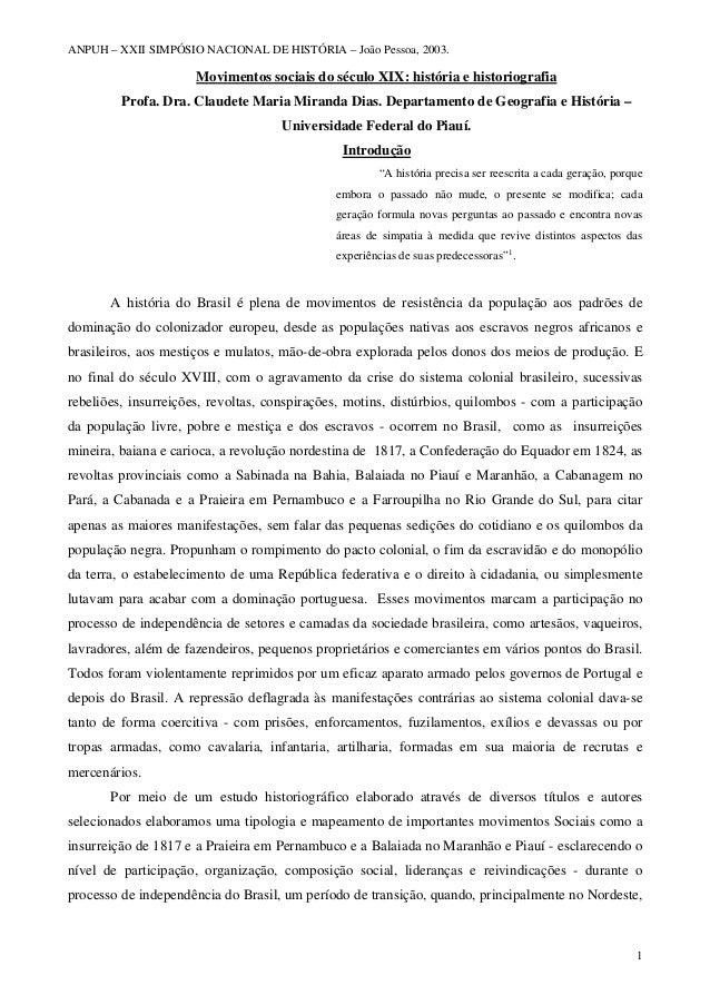 ANPUH – XXII SIMPÓSIO NACIONAL DE HISTÓRIA – João Pessoa, 2003. Movimentos sociais do século XIX: história e historiografi...