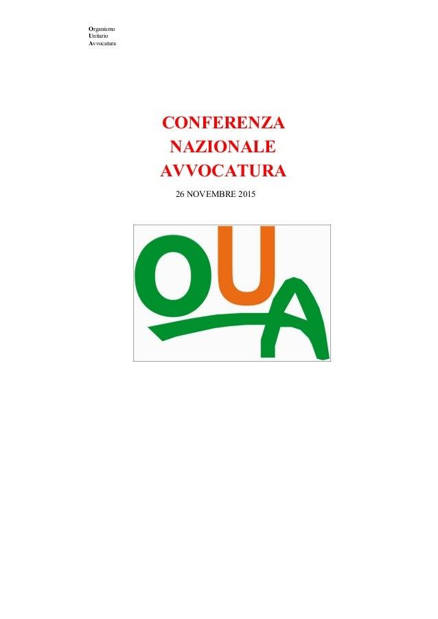 Organismo Unitario Avvocatura  CONFERENZA NAZIONALE AVVOCATURA 26NOVEMBRE2015