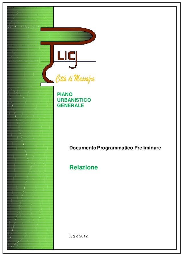 PIANOURBANISTICOGENERALE   Documento Programmatico Preliminare   Relazione   Luglio 2012