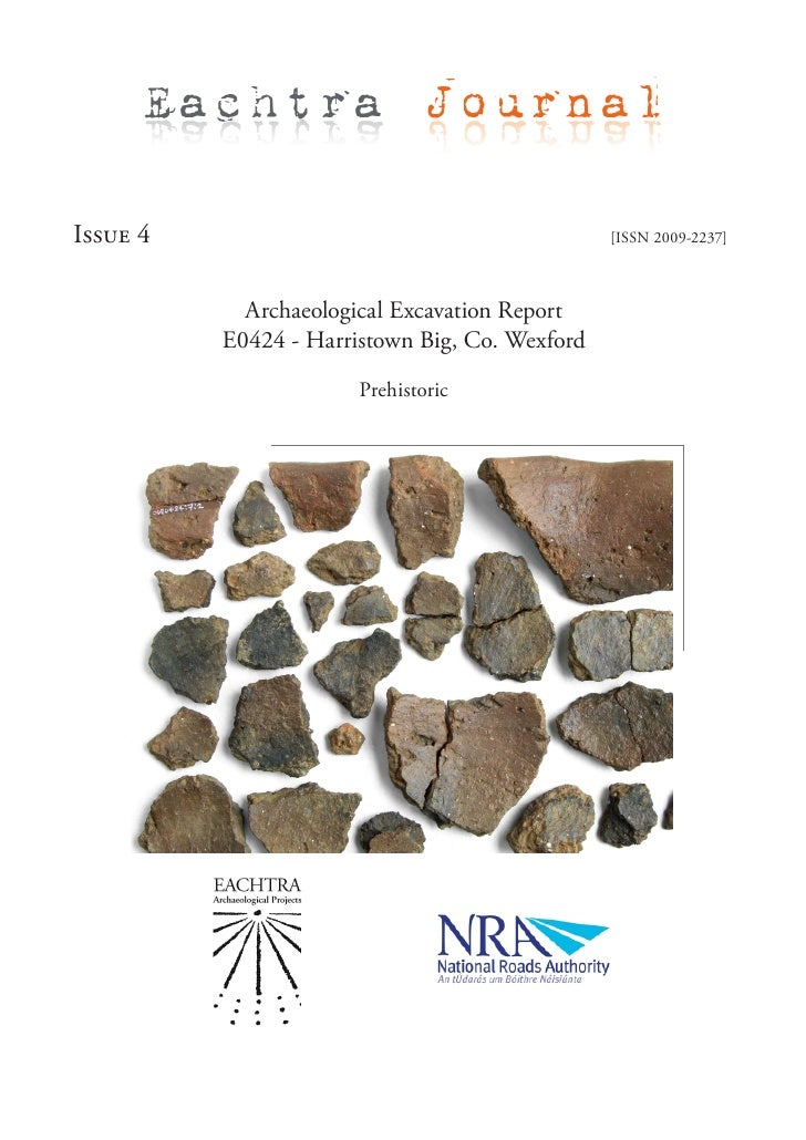 Eachtra Journal  Issue 4                                         [ISSN 2009-2237]                Archaeological Excavation...