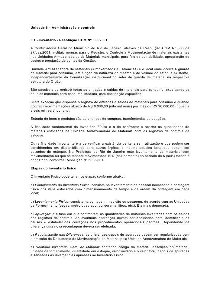 Unidade 6 – Administração e controle6.1 - Inventário - Resolução CGM Nº 365/2001A Controladoria Geral do Município do Rio ...