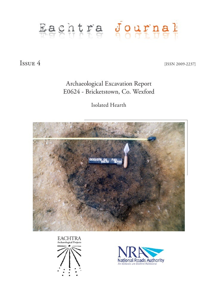 Eachtra Journal  Issue 4                                       [ISSN 2009-2237]               Archaeological Excavation Re...
