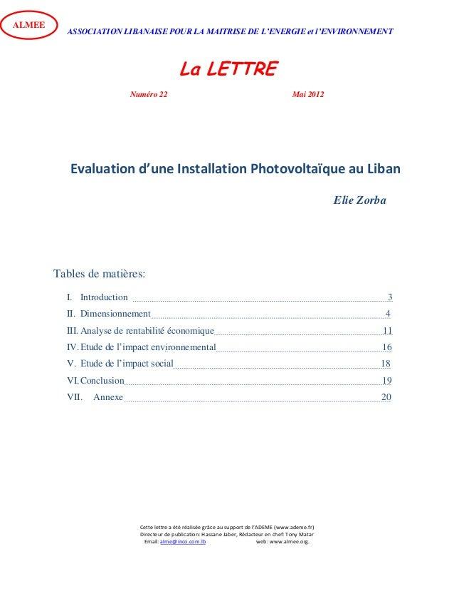 ASSOCIATION LIBANAISE POUR LA MAITRISE DE L'ENERGIE et l'ENVIRONNEMENT La LETTRE Numéro 22 Mai 2012 Cette lettre a été réa...
