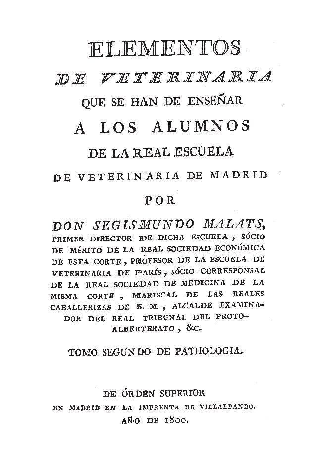 Elementos de la Veterinaria que se han de enseñar a los alumnos de la Real Escuela Veterinaria de Madrid