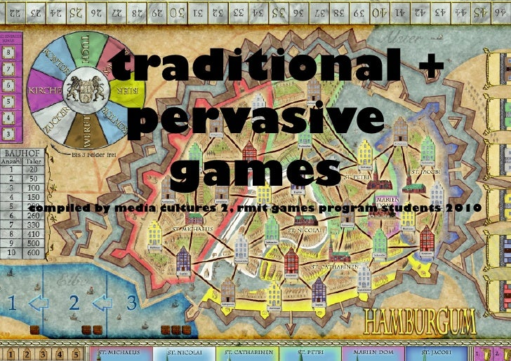 traditional +            pervasive             games compiled by media cultures 2, rmit games program students 2010
