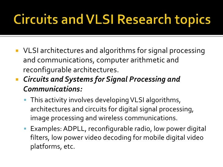 low power vlsi research papers Research papers on low power vlsi design, robust design of power -efficient vlsi circuits.