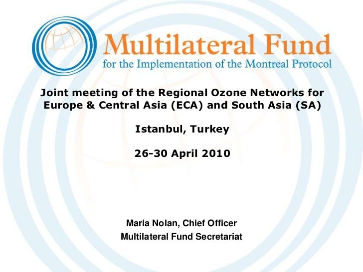 Joint meeting of the Regional Ozone Networks for Europe & Central Asia (ECA) and South Asia (SA) Istanbul, Turkey26-30 Apr...