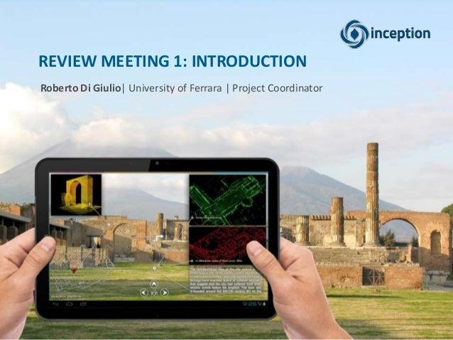 REVIEW MEETING 1: INTRODUCTION Roberto Di Giulio| University of Ferrara | Project Coordinator
