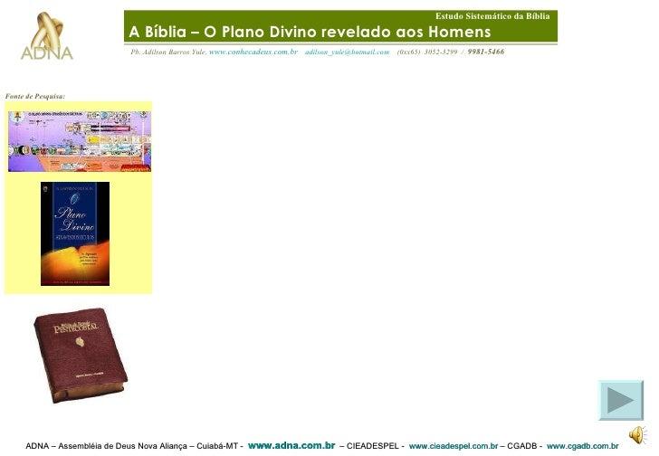 ADNA – Assembléia de Deus Nova Aliança – Cuiabá-MT -  www.adna.com.br   – CIEADESPEL -  www.cieadespel.com.br  – CGADB -  ...