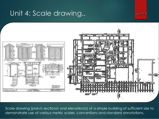 Architectural Drawing Scale inrto to architectural drawing and graphics i