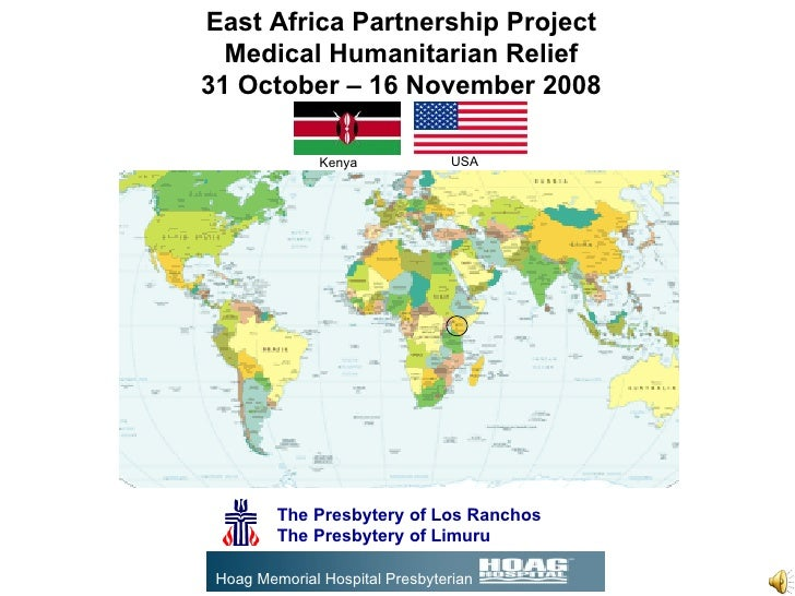 The Presbytery of Los Ranchos The Presbytery of Limuru East Africa Partnership Project Medical Humanitarian Relief 31 Octo...