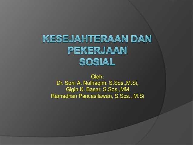 Oleh :  Dr. Soni A. Nulhaqim. S.Sos.,M.Si,      Gigin K. Basar, S.Sos.,MMRamadhan Pancasilawan, S.Sos., M.Si