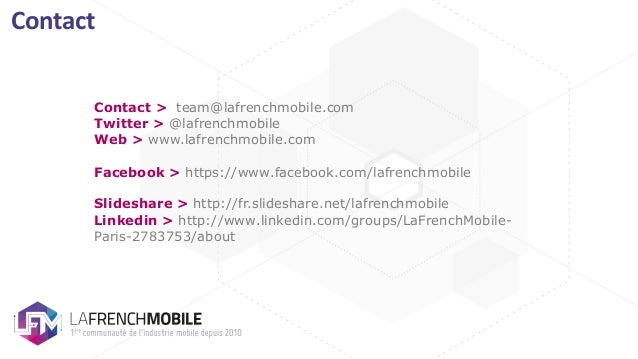 Contact Contact > team@lafrenchmobile.com Twitter > @lafrenchmobile Web > www.lafrenchmobile.com Facebook > https://www.fa...