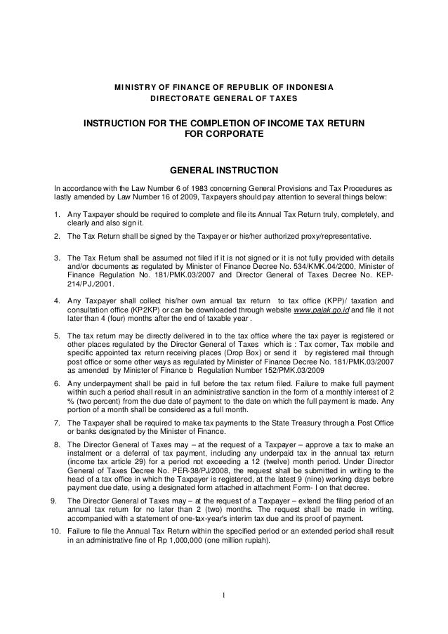 1 MINISTRY OF FINANCE OF REPUBLIK OF INDONESIA DIRECTORATE GENERAL OF TAXES INSTRUCTION FOR THE COMPLETION OF INCOME TAX R...