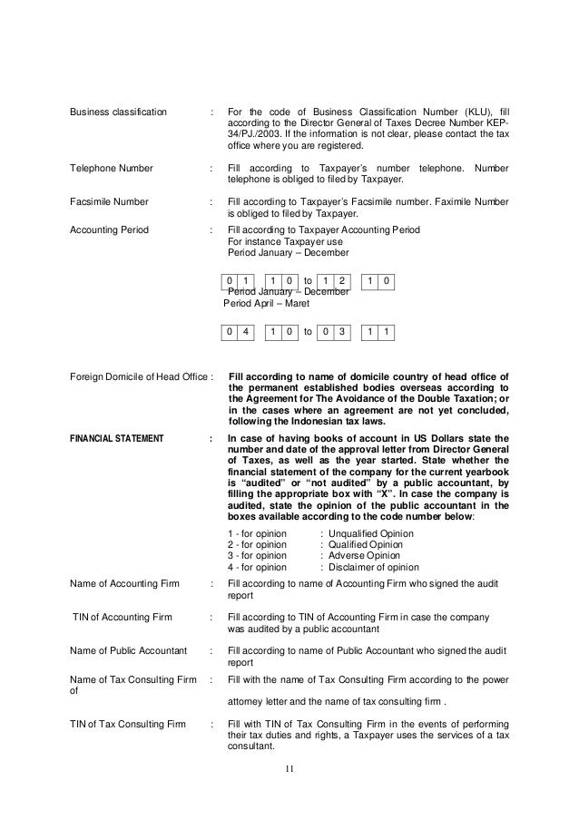 11 Business classification : For the code of Business Classification Number (KLU), fill according to the Director General ...