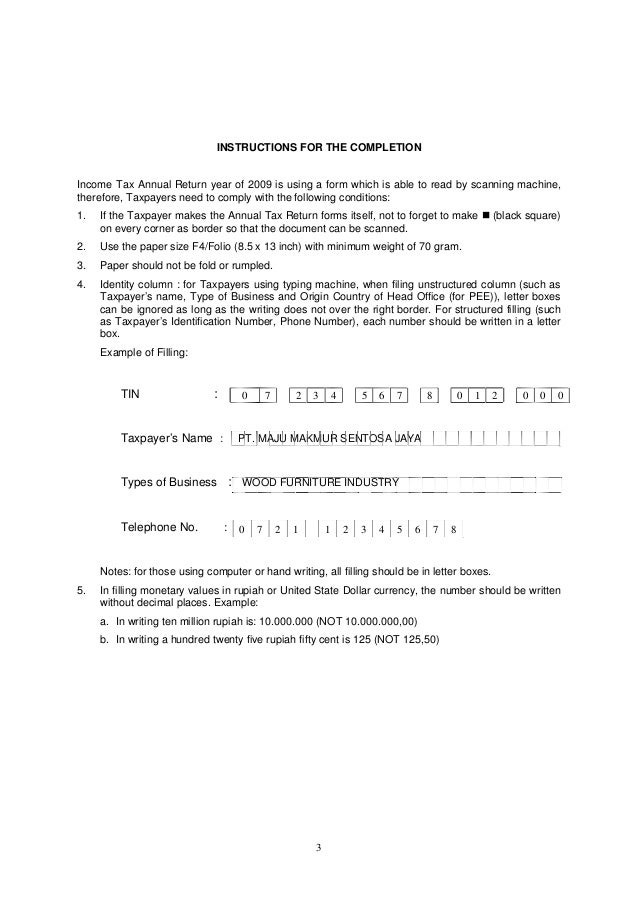 3 INSTRUCTIONS FOR THE COMPLETION Income Tax Annual Return year of 2009 is using a form which is able to read by scanning ...